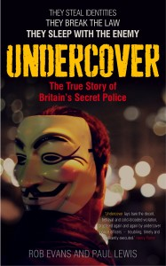 Undercover by Rob Evans and Paul Lewis