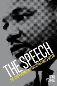 Martin Luther King The Speech Book Gary Younge