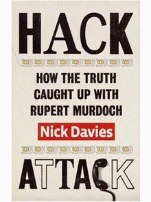 Hack Attack How the truth caught up with Rupert Murdoch