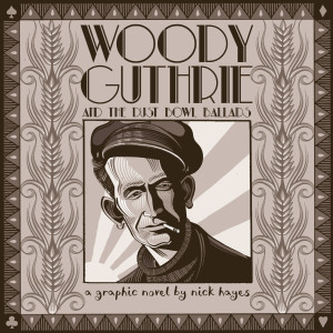 Woody Guthrie and the Dustbowl Ballads